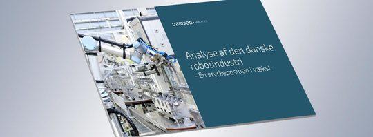 Ny analyse: Dansk robotindustri i massiv vækst